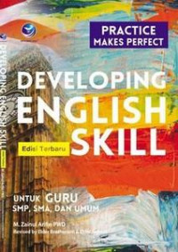 Image of DEVELOPING ENGLISH SKILL (PRACTICE MAKES PERFECT) ED. TERBARU